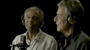 Gilberto Gil e Chico Buarque gravam música sobre a pandemia