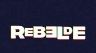 Netflix confirma nova versão da novela 'Rebelde'